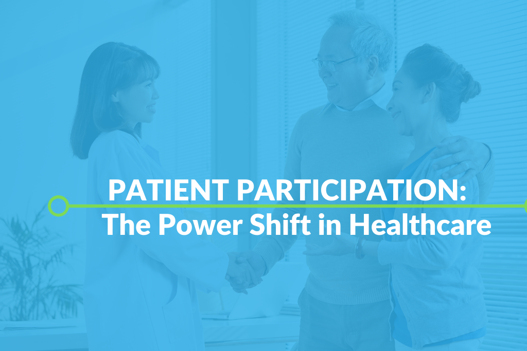 Patient Participation: The Power Shift in Healthcare