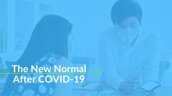 The New Normal After COVID-19